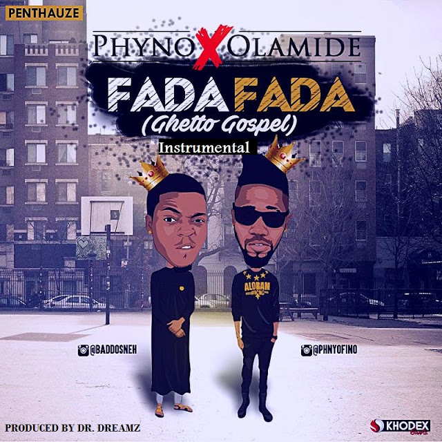Instrumental: Phyno ft Olamide Fada Fada Download here