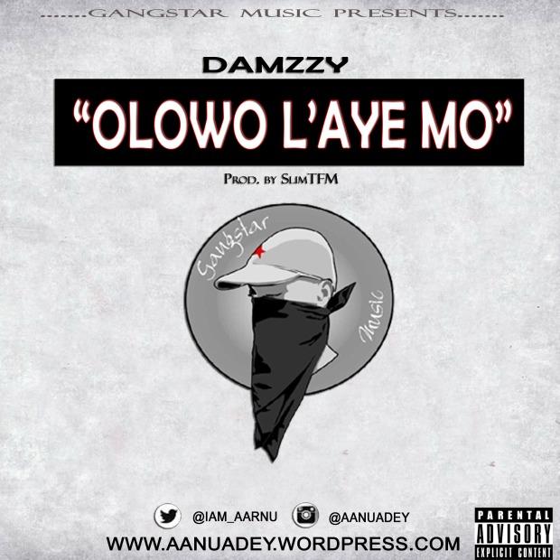 Damzzy-Olowo-L'ayemo-www.aanuadey.wordpres.jpg